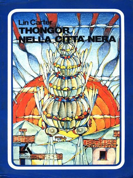thongor-nella-citta-nera-8c53bc47-20a4-4a7b-a97b-2ce8ef0aa265
